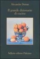 Il grande dizionario di cucina (2 tomi)