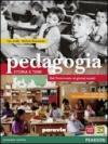 Pedagogia. Storia e temi. Per le Scuole superiori. Con espansione online
