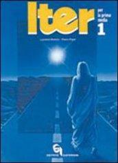Iter. Itinerari e tecniche di educazione religiosa in conformità ai nuovi programmi di insegnamento della religione cattolica nella Scuola media: 1