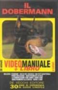 Il Dobermann. Con videocassetta