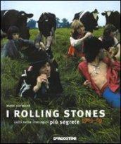 I Rolling Stones colti nelle immagini più segrete 1963-69