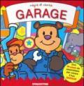 Garage. Magie di carta. Ediz. illustrata