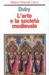 L'arte e la società medievale