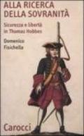 Alla ricerca della sovranità. Sicurezza e libertà in Thomas Hobbes