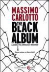 The black album. Il noir tra cronaca e romanzo