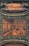 Il museobottega della tarsia lignea a Sorrento