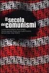 Il secolo dei comunismi