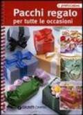 Pacchi regalo per tutte le occasioni (Praticissimi)