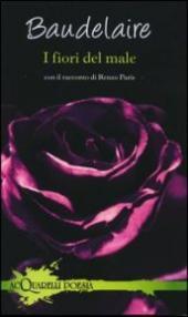 I fiori del male. Con il racconto di Renzo Paris