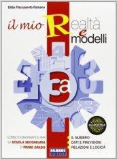 Il mio realtà e modelli. Vol. 3A. Con apprendista matematico 3. Per la Scuola media