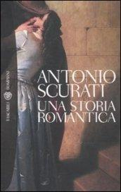 Una storia romantica (Tascabili. Best Seller Vol. 1120)