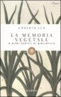 La memoria vegetale e altri scritti