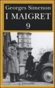 I Maigret: Maigret e l'uomo della panchina-Maigret ha paura-Maigret si sbaglia-Maigret a scuola-Maigret e la giovane morta. 9.