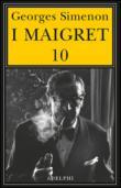 I Maigret: Maigret e il ministro-Maigret e il corpo senza testa-La trappola di Maigret-Maigret prende un granchio-Maigret si diverte. 10.