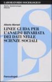 Linee guida per l'analisi bivariata dei dati nelle scienze sociali