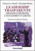 Leadership trasparente: direzione d'orchestra e management d'azienda