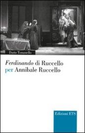 Ferdinando di Ruccello per Annibale Ruccello