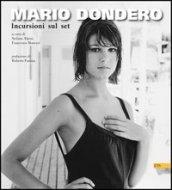 Mario Dondero. Incursioni sul set