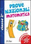 Prove nazionali. Matematica. Per la 2ª classe elementare