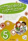 Cittadinanza e Costituzione. Per la 5ª classe elementare