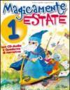 Magicamente estate. Per la 1ª classe elementare. Con CD Audio