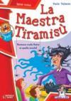 La maestra Tiramisù