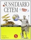 Il sussidiario Cetem. Ambito antropologico. Storia-Geografia. Per la 5ª classe elementare. Con espansione online