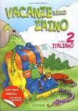 VACANZE NELLO ZAINO 2 - ITALIANO
