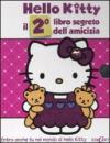 Il secondo libro segreto dell'amicizia. Hello Kitty. Ediz. illustrata