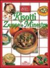 Risotti, zuppe e minestre