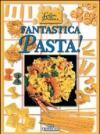 Fantastica pasta