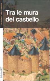 Tra le mura del castello