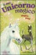 Magico pony. Il mio unicorno magico