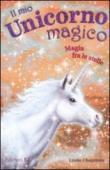 Il mio unicorno magico. 12.Magia fra le stelle