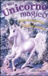 Il mio unicorno magico. Il primo incantesimo-I sogni si avverano