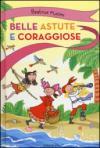 Belle, astute e coraggiose: Pigrotta e il mozzo misterioso-Zannette rosse-Ina dentro la grotta