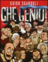 Che genio! Storie di personaggi straordinari. Ediz. illustrata