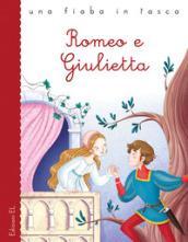 Romeo e Giulietta da William Shakespeare. Ediz. a colori