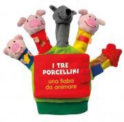I tre porcellini. Una fiaba da animare. Ediz. illustrata