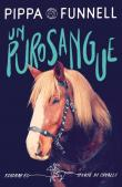 Un purosangue. Storie di cavalli