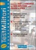 Le prove a test del concorso per vice ispettore della polizia di Stato. Informazioni generali e suggerimenti per affrontare l'esame. Test risolti e commentati...