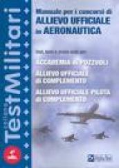 Manuale per i concorsi di allievo ufficiale in aeronautica