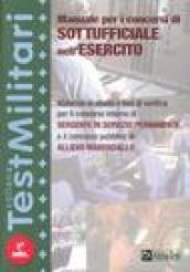 Manuale per i concorsi di sottufficiale nell'esercito. Materiali di studio e test di verifica per il concorso interno di sergente in servizio permanente.