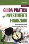 Guida pratica agli investimenti finanziari