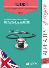 1200 quiz per l'ammissione ai corsi di laurea di medicina in inglese