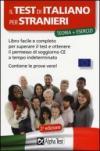 Il test di italiano per stranieri. Libro facile e completo per superare il test e ottenere il permesso di soggiorno CE a tempo indeterminato