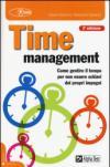 Time management. Come gestire il tempo per non essere schiavi dei propri impegni