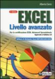 Excel livello avanzato per la certificazione ECDL advanced spreadsheet. Aggiornato al Syllabus 2.0