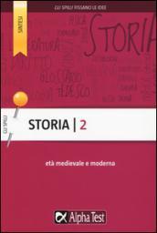 Storia. 2.Età medievale e moderna
