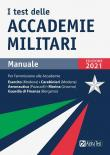 I test delle accademie militari. Manuale. Nuova ediz.